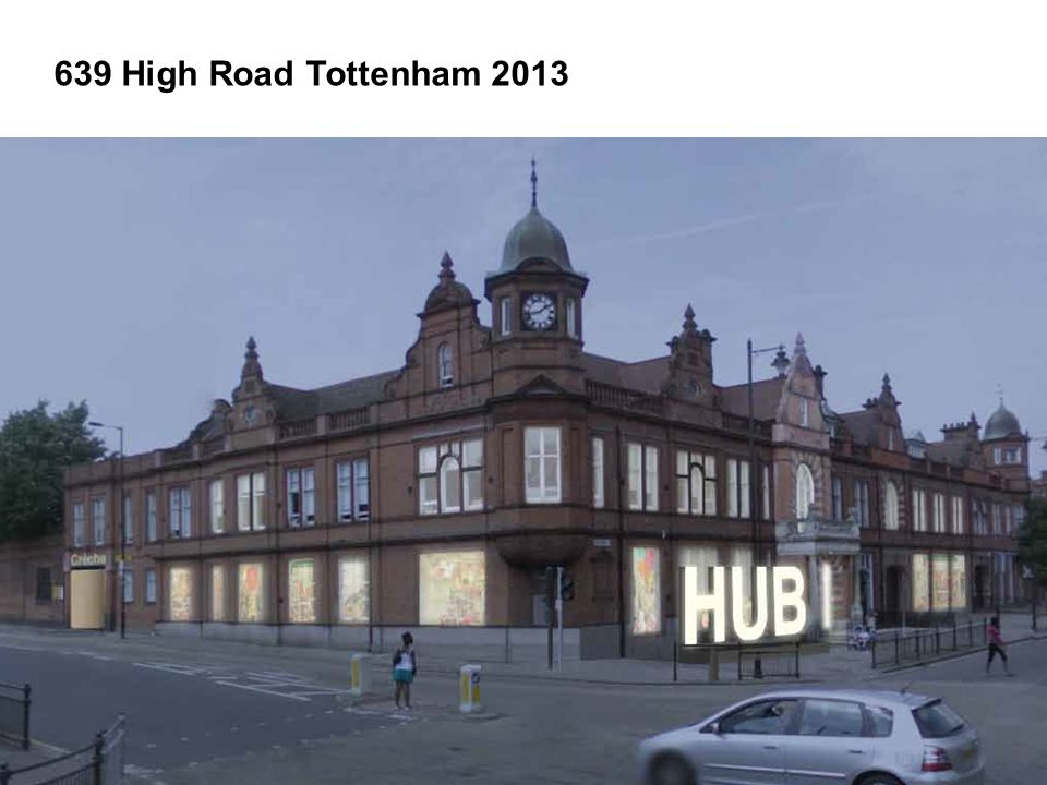 639 High Road Tottenham 2013