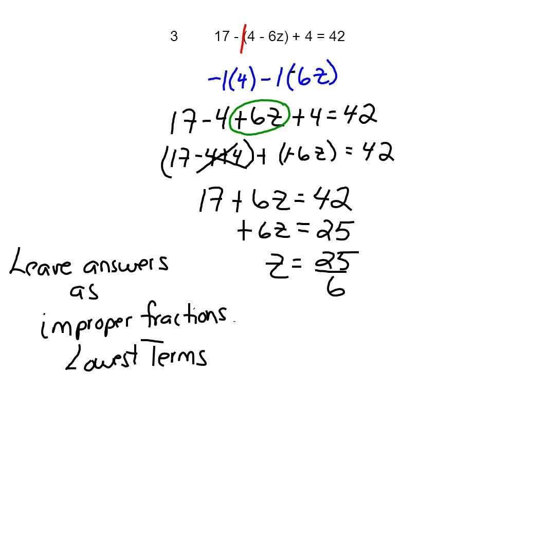 317 - (4 - 6z) + 4 = 42