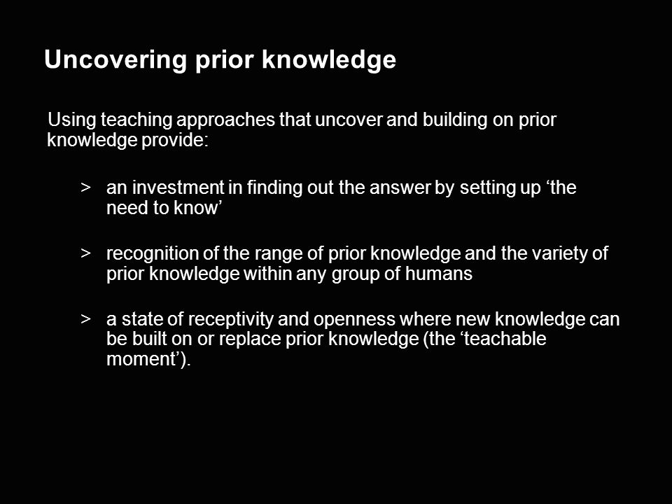 Importance of Prior Knowledge >By asking learners to draw a spider then providing a picture of a real spider, they have actively engaged with learning