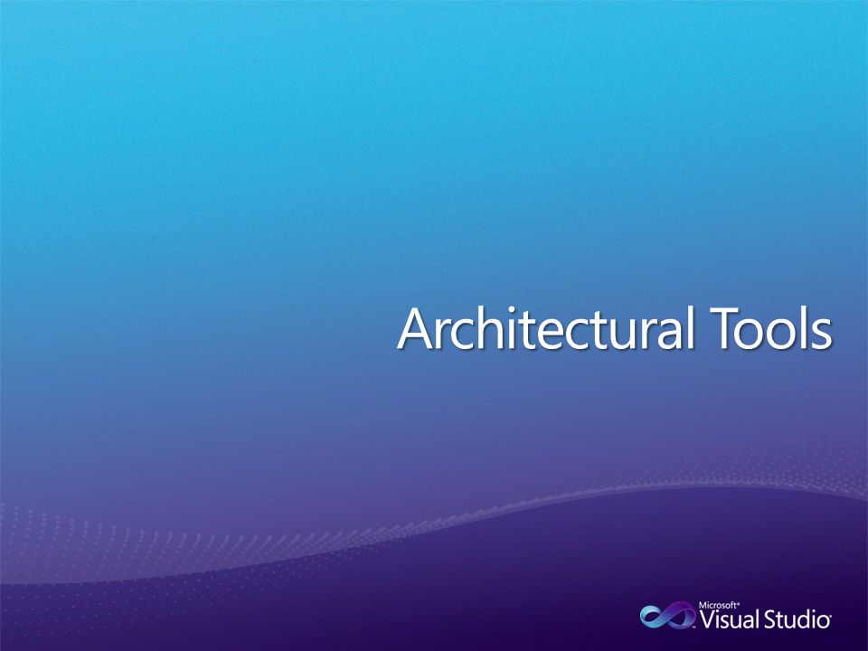 Architectural Tools