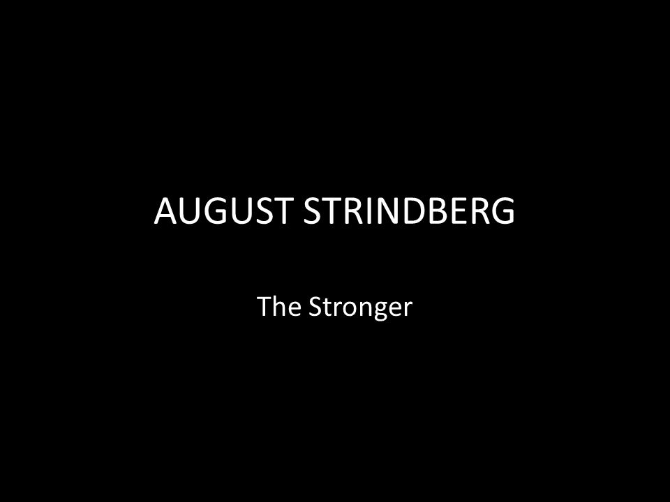 Biography of Strindberg
