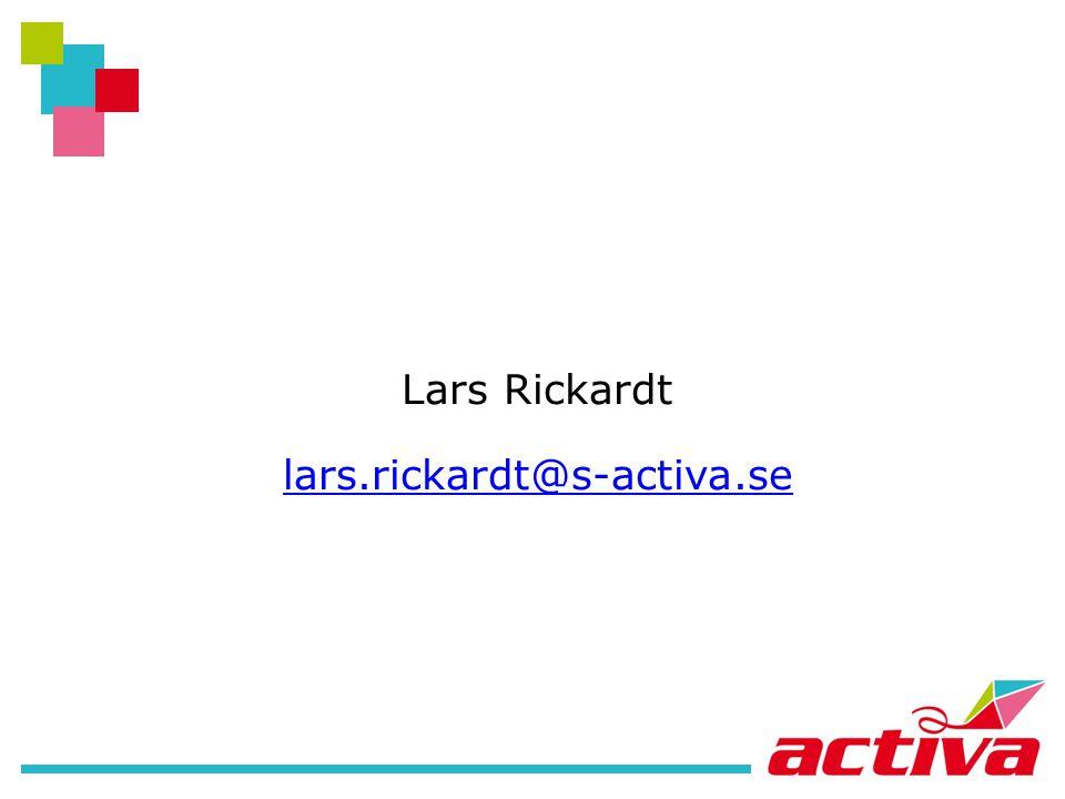 Lars Rickardt lars.rickardt@s-activa.se