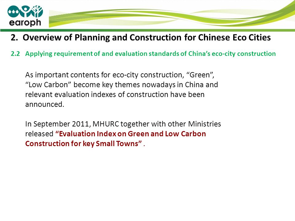 2. Overview of Planning and Construction for Chinese Eco Cities 2.2 Applying requirement of and evaluation standards of Chinas eco-city construction A