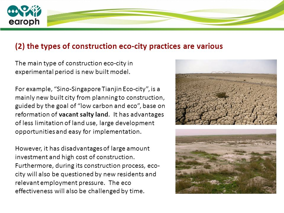 (2) the types of construction eco-city practices are various The main type of construction eco-city in experimental period is new built model. For exa