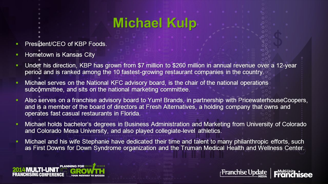 President/CEO of KBP Foods. President/CEO of KBP Foods. Hometown is Kansas City Hometown is Kansas City Under his direction, KBP has grown from $7 mil