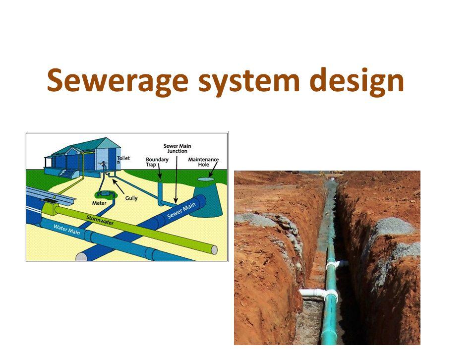 Sewerage system design