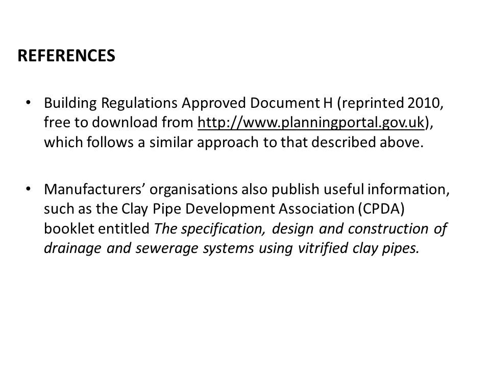 Building Regulations Approved Document H (reprinted 2010, free to download from http://www.planningportal.gov.uk), which follows a similar approach to
