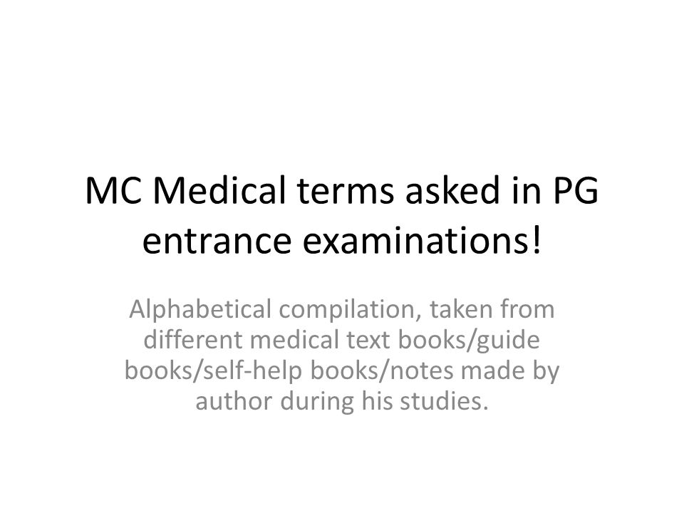 MC Medical terms asked in PG entrance examinations.