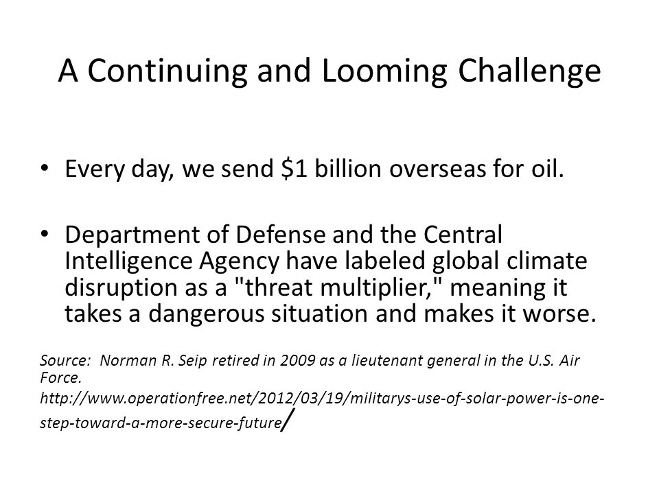 Every day, we send $1 billion overseas for oil.