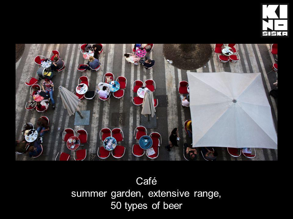 Café summer garden, extensive range, 50 types of beer