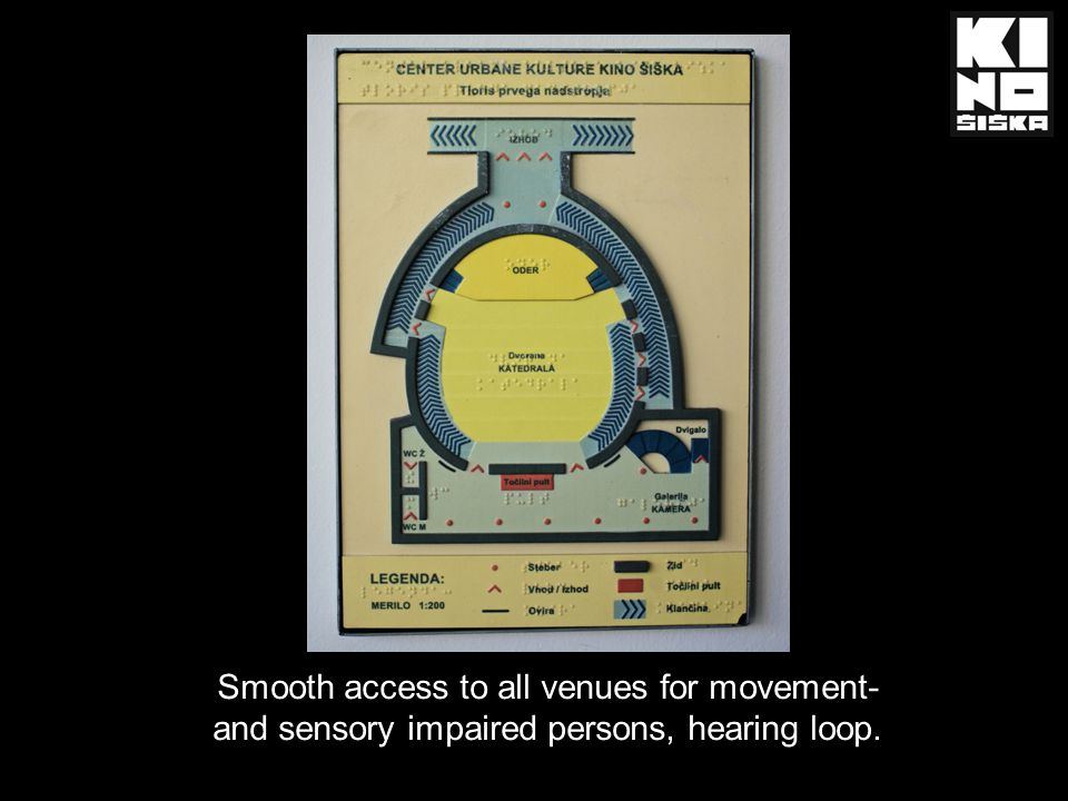 Smooth access to all venues for movement- and sensory impaired persons, hearing loop.