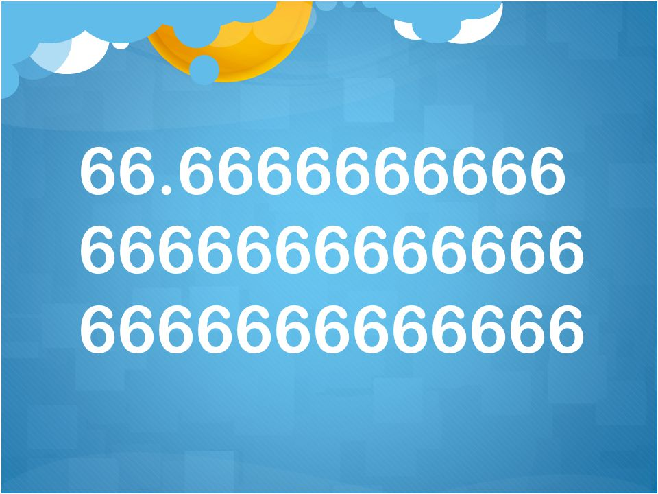 66.6666666666 6666666666666 6666666666666