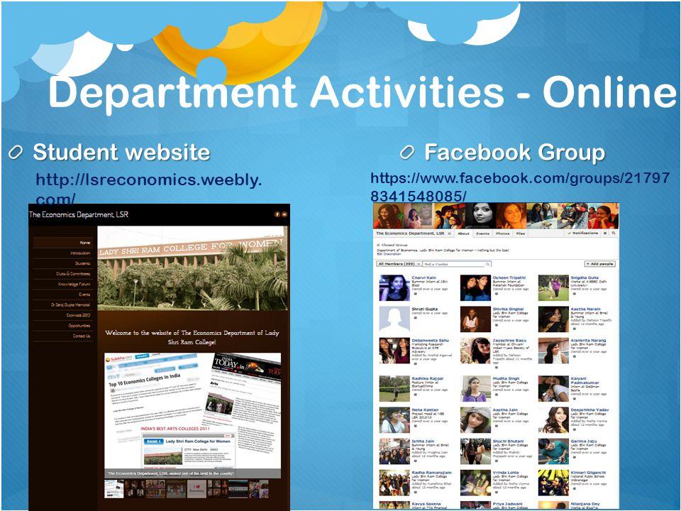 Department Activities - Online Student website Facebook Group http://lsreconomics.weebly. com/ https://www.facebook.com/groups/21797 8341548085/