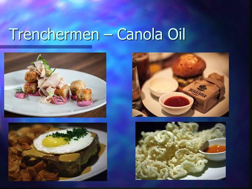 Trenchermen – Canola Oil