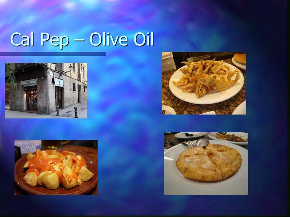 Cal Pep – Olive Oil