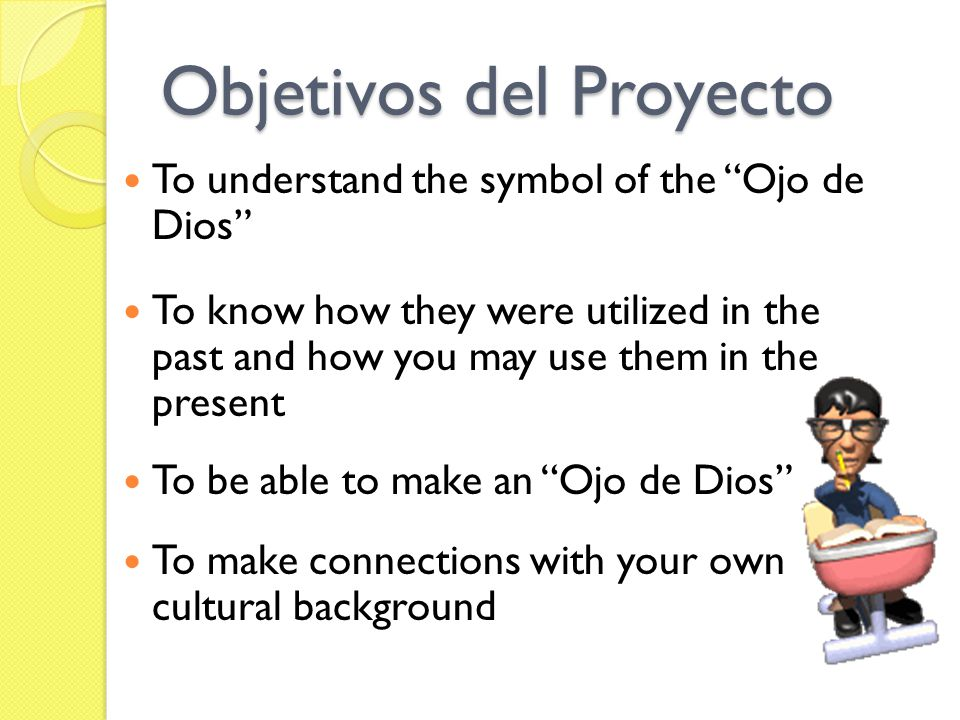 What is an¨Ojo de Dios¨ The Ojo de Dios or Eye of God is a symbol of the power of seeing and understanding unknown things.