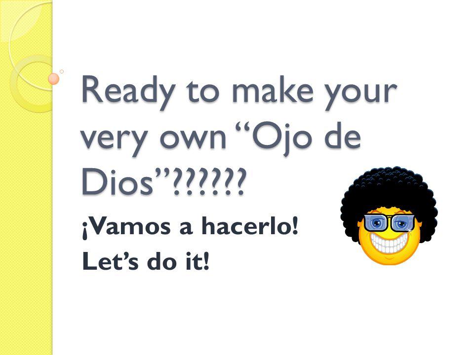 Ready to make your very own Ojo de Dios?????? ¡Vamos a hacerlo! Lets do it!