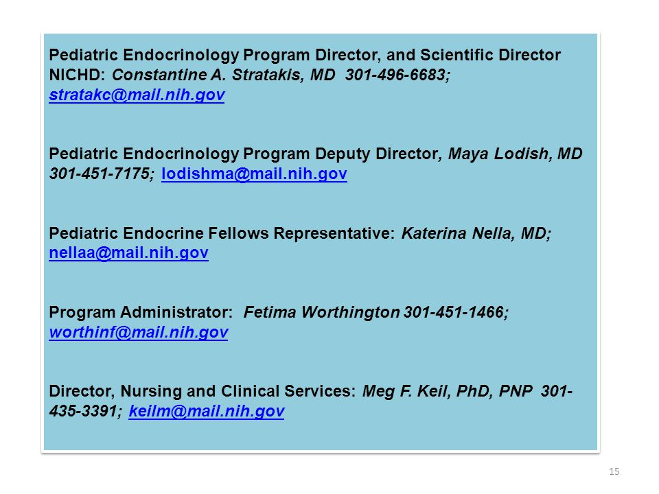 Pediatric Endocrinology Program Director, and Scientific Director NICHD: Constantine A.
