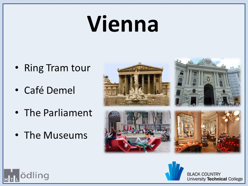 Ring Tram tour Café Demel The Parliament The Museums Vienna