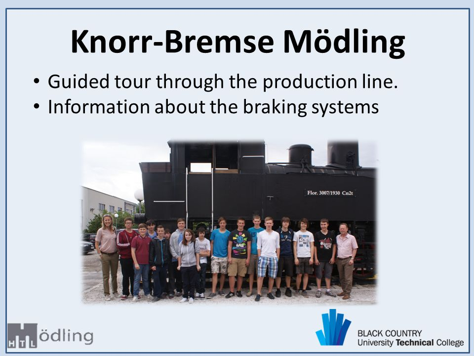 Guided tour through the production line. Information about the braking systems Knorr-Bremse Mödling