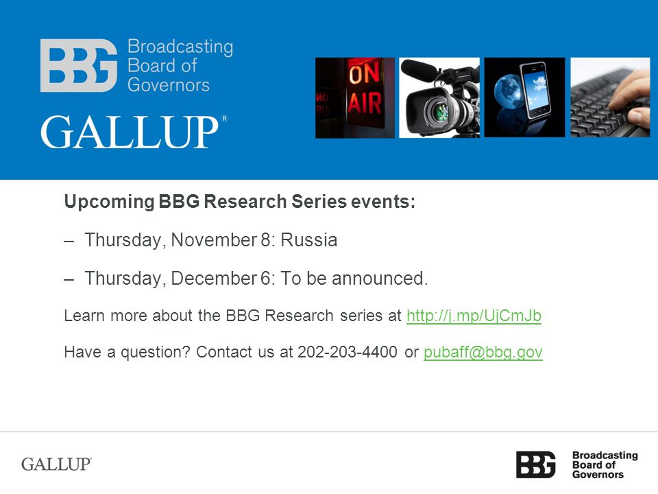 Upcoming BBG Research Series Events Upcoming BBG Research Series events: –Thursday, November 8: Russia –Thursday, December 6: To be announced.