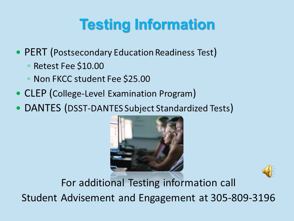 What are Developmental Courses? The Postsecondary Educational Readiness Test (PERT) will determine if your academic skills are currently at college le