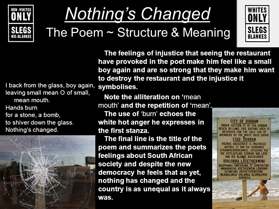 The Poem ~ Structure & Meaning The feelings of injustice that seeing the restaurant have provoked in the poet make him feel like a small boy again and