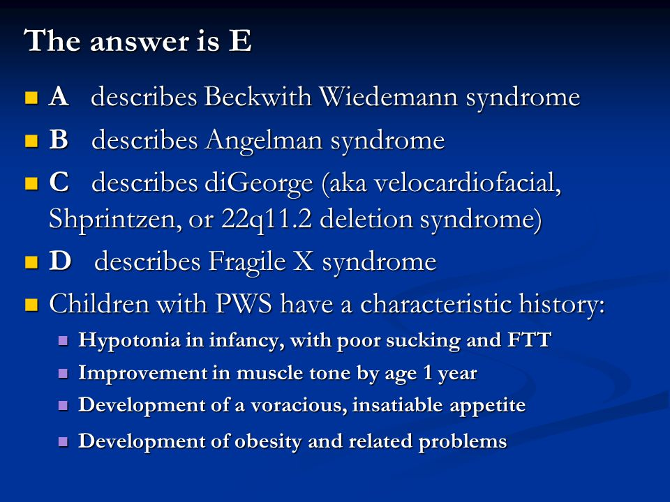 The answer is E A describes Beckwith Wiedemann syndrome A describes Beckwith Wiedemann syndrome B describes Angelman syndrome B describes Angelman syn
