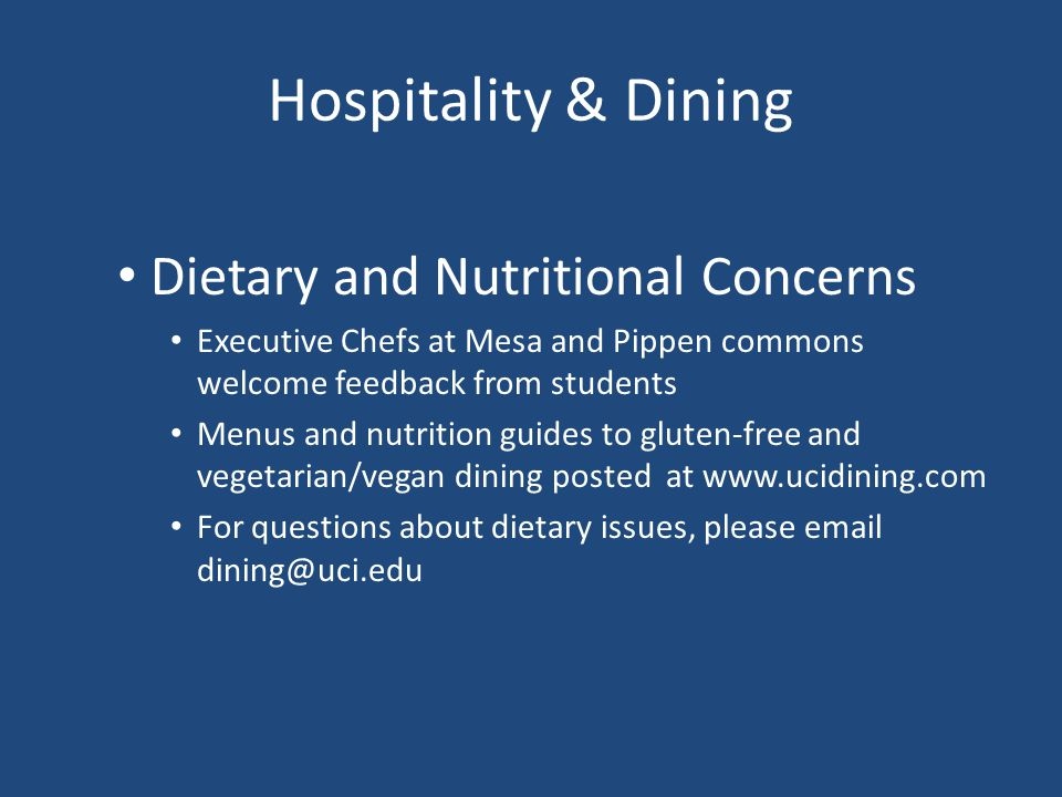 Hospitality & Dining Dietary and Nutritional Concerns Executive Chefs at Mesa and Pippen commons welcome feedback from students Menus and nutrition gu