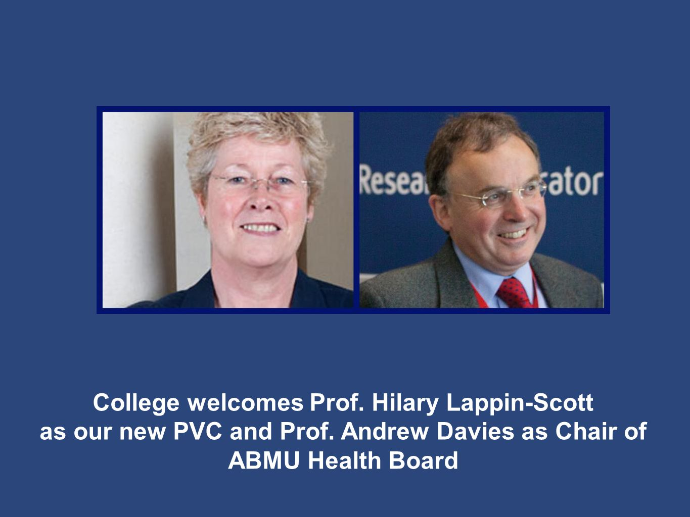 College welcomes Prof. Hilary Lappin-Scott as our new PVC and Prof.