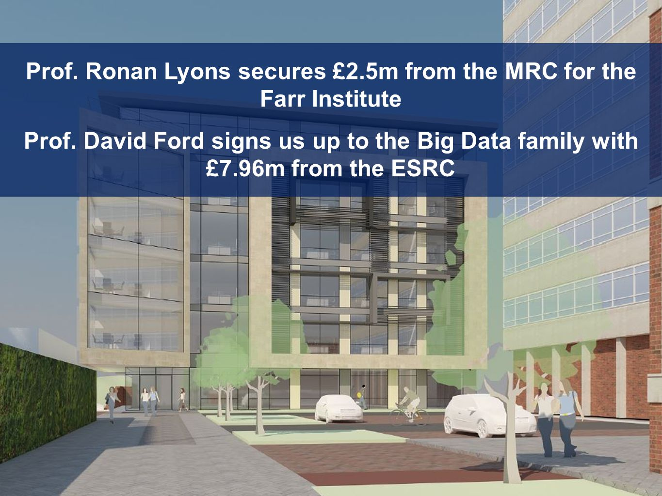 Prof. Ronan Lyons secures £2.5m from the MRC for the Farr Institute Prof.