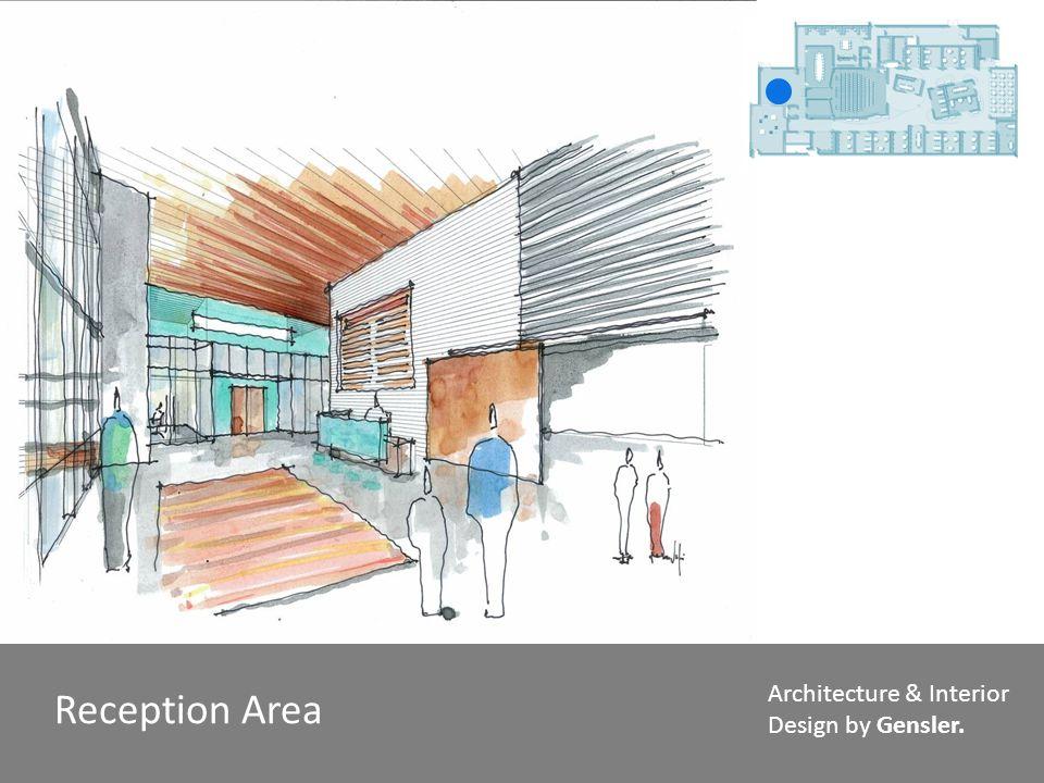 Reception Area Architecture & Interior Design by Gensler.
