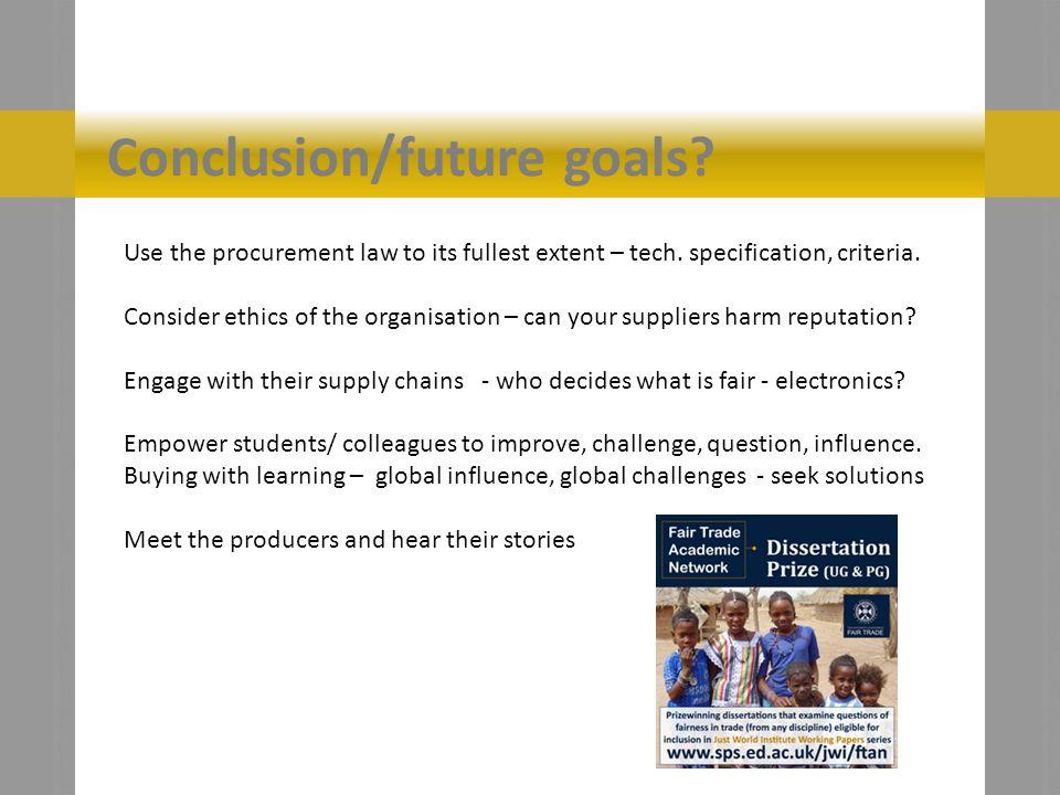 Conclusion/future goals. Use the procurement law to its fullest extent – tech.