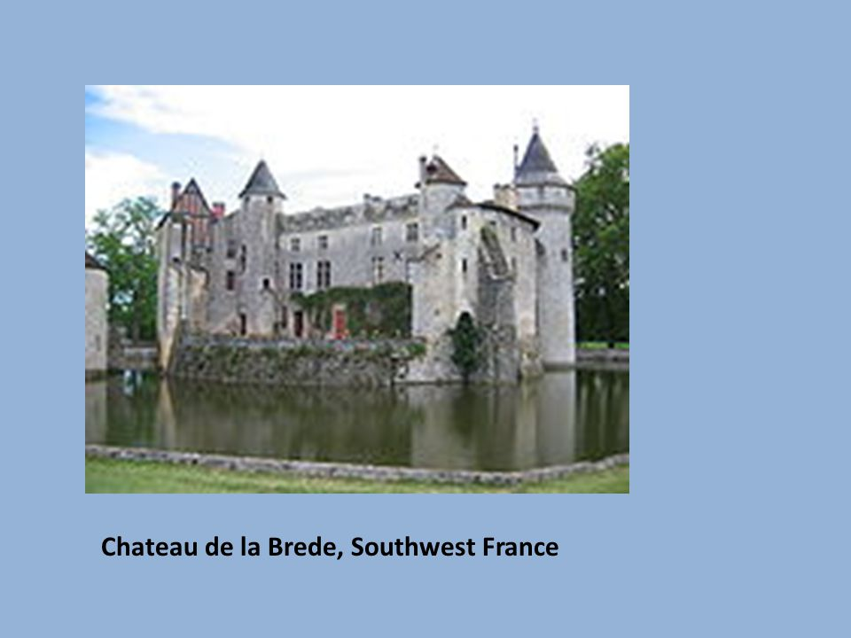 Chateau de la Brede, Southwest France