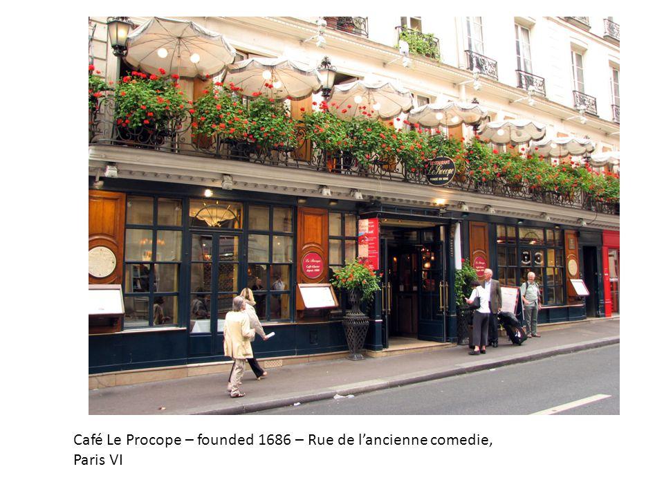 Café Le Procope – founded 1686 – Rue de lancienne comedie, Paris VI