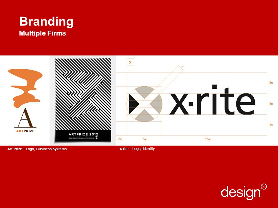 Branding Multiple Firms Apple Retail User Experience Art Prize – Logo, Business Systems x-rite – Logo, Identity