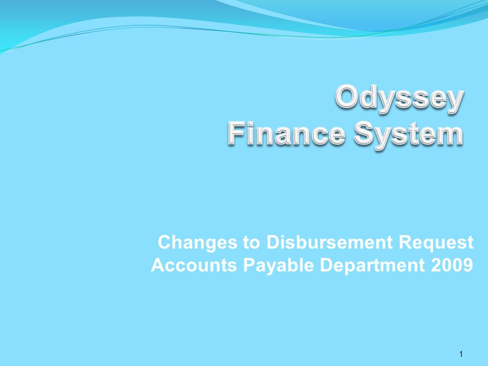 Accounts Payable Presentation Objectives 1.Review of New Screens a.