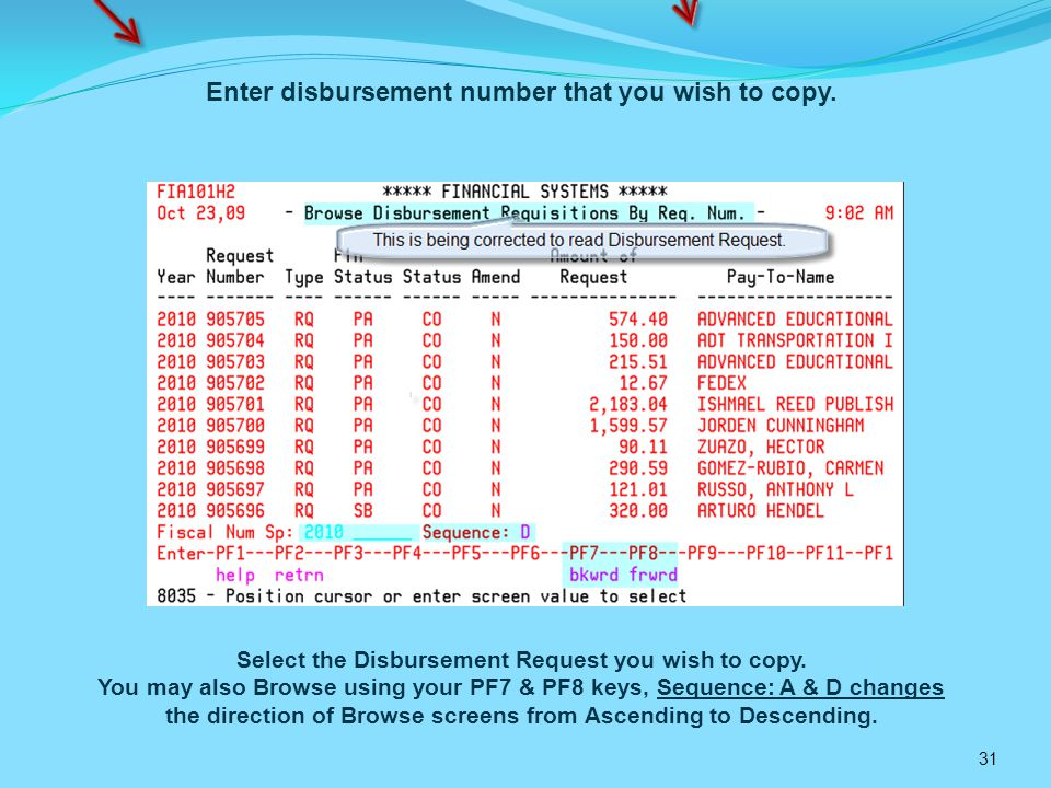 31 Select the Disbursement Request you wish to copy.