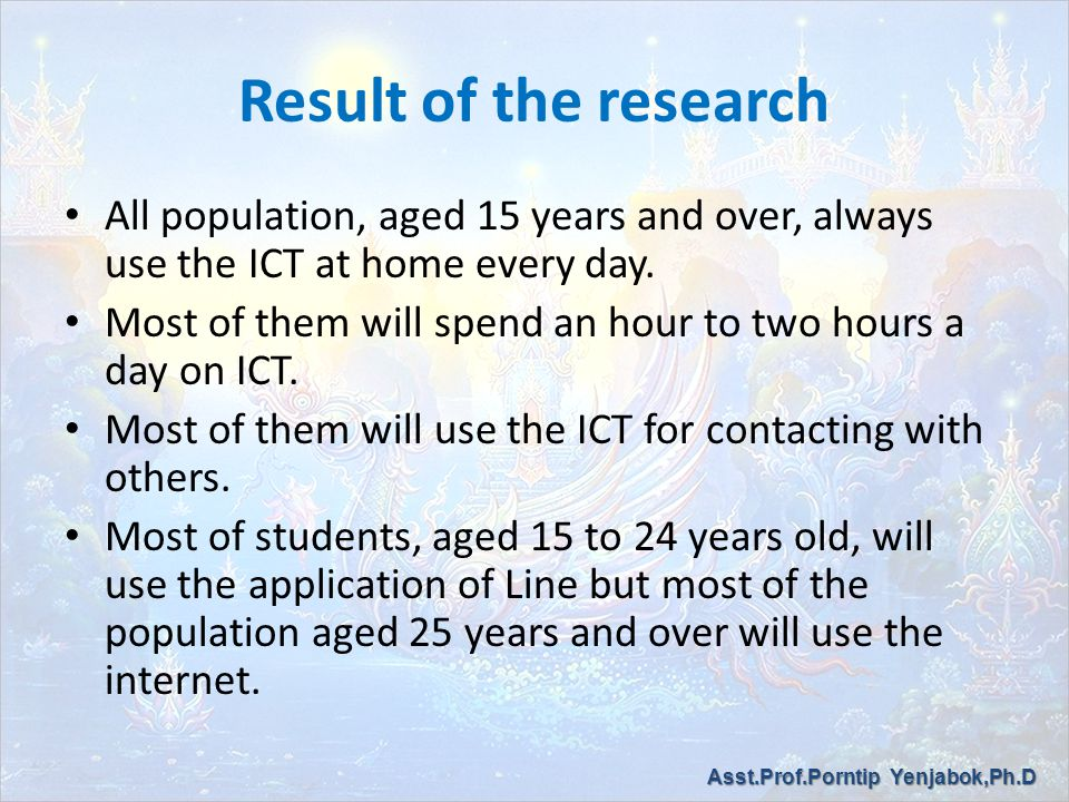 Result of the research All population, aged 15 years and over, always use the ICT at home every day.