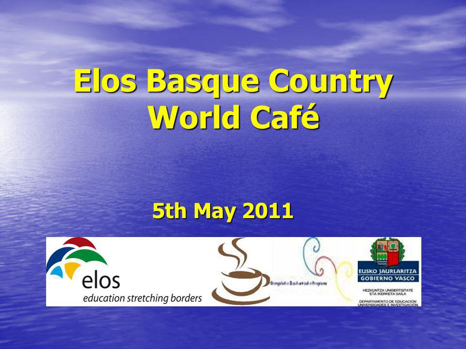 Elos Basque Country World Café 5th May 2011