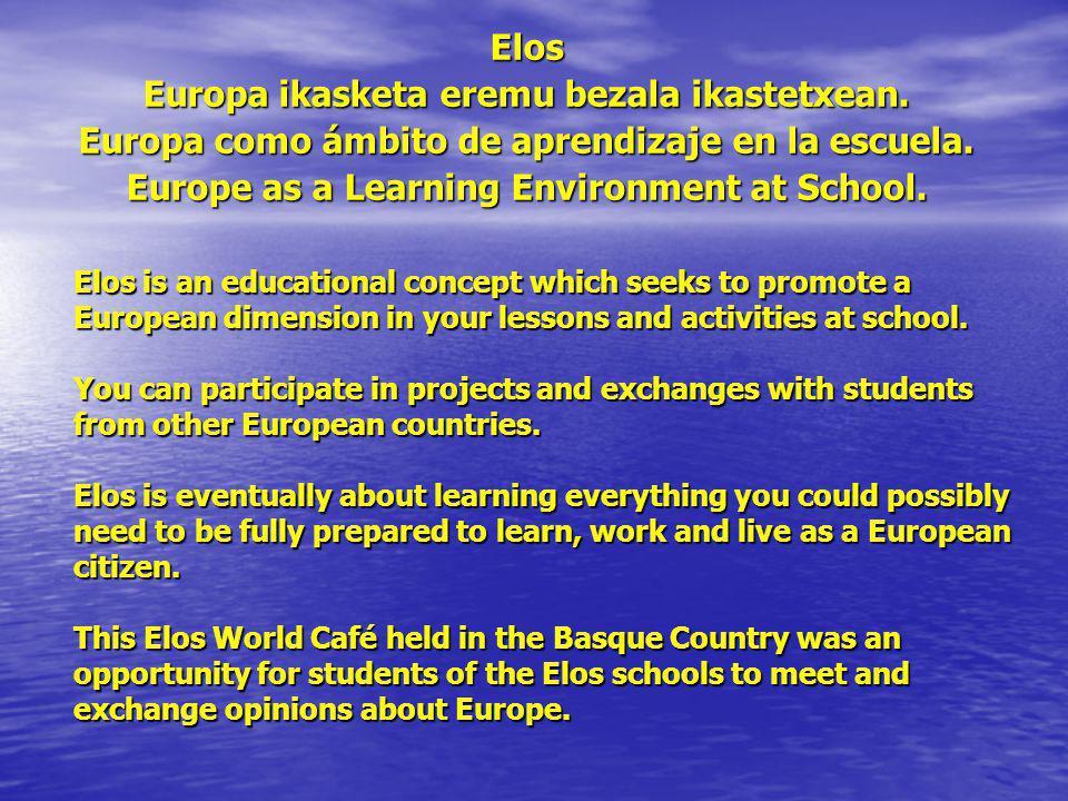 Elos Europa ikasketa eremu bezala ikastetxean. Europa como ámbito de aprendizaje en la escuela.