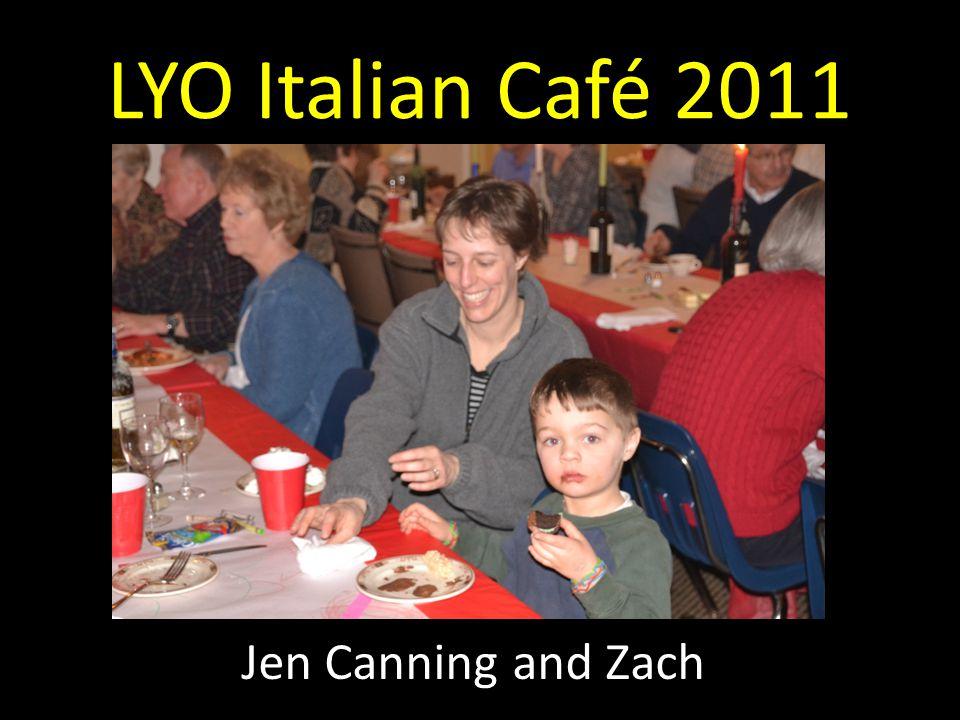 LYO Italian Café 2011 Jen Canning and Zach