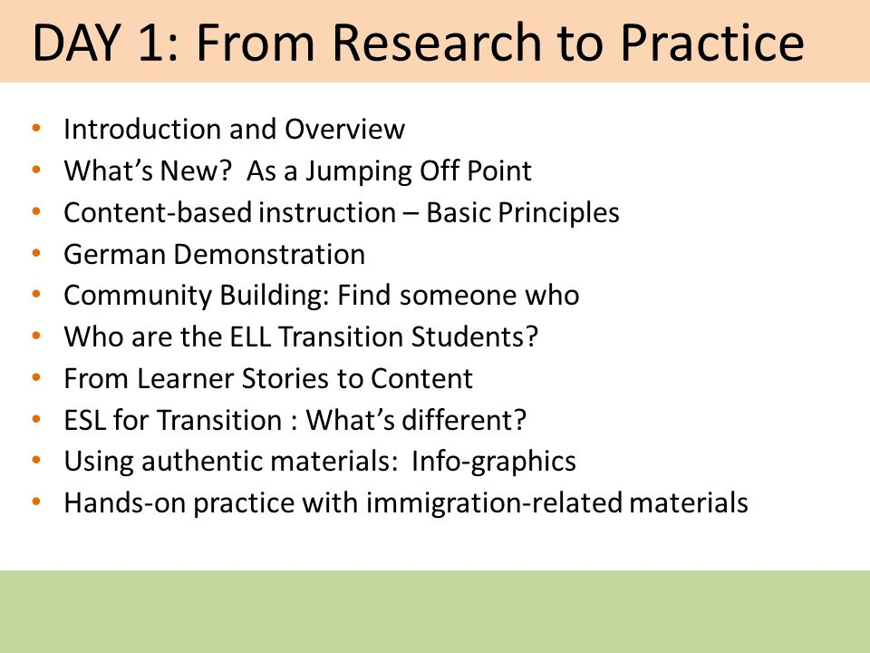 DAY 1: From Research to Practice Introduction and Overview Whats New.