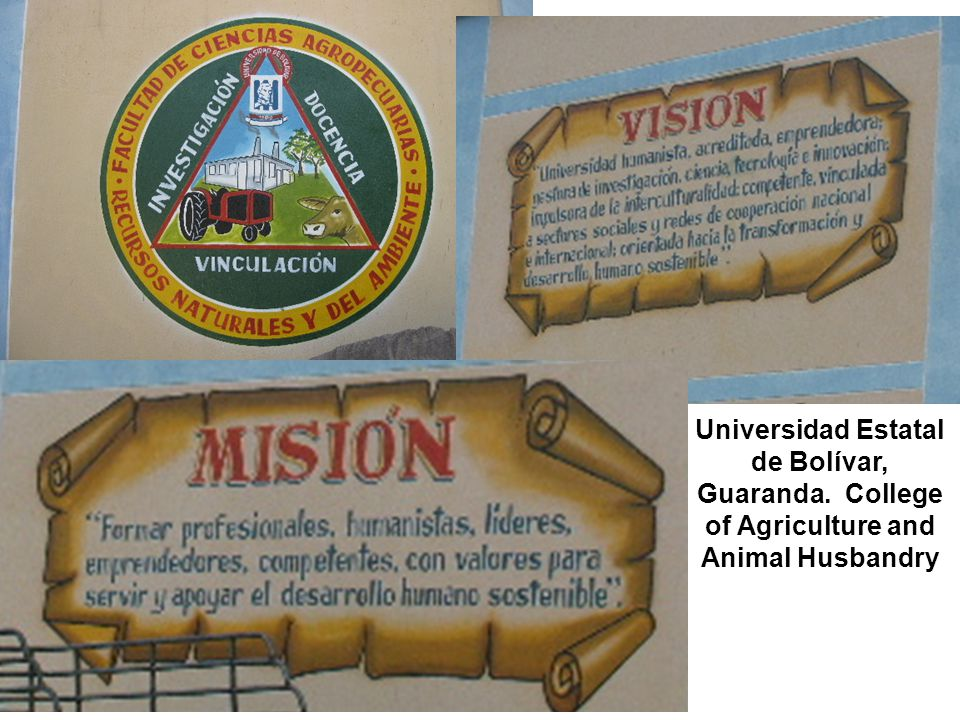 Universidad Estatal de Bolívar, Guaranda. College of Agriculture and Animal Husbandry