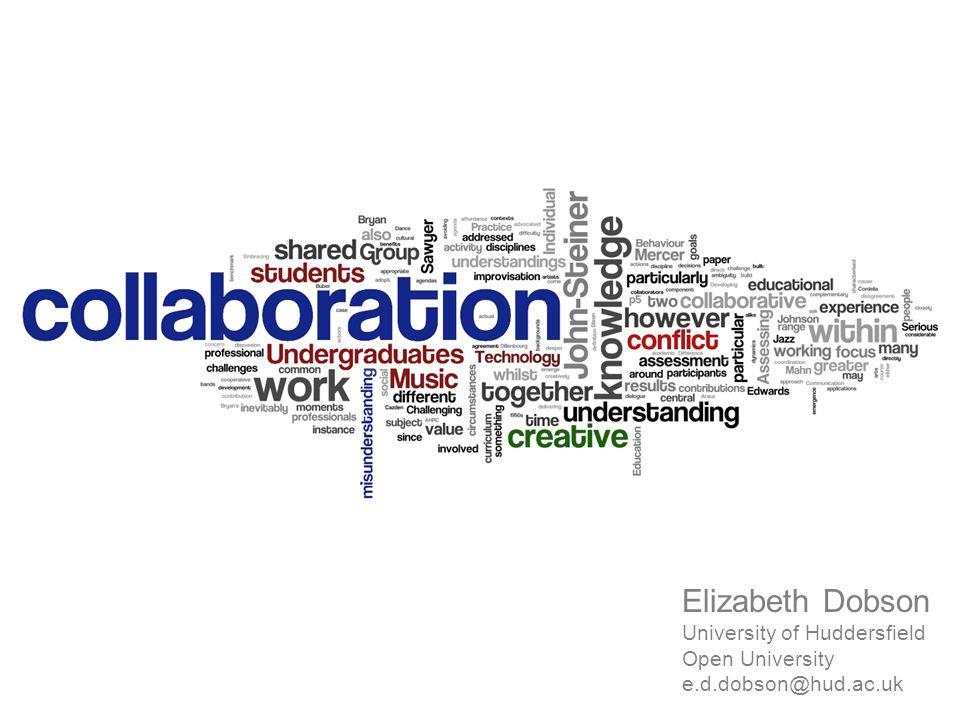 Elizabeth Dobson University of Huddersfield Open University e.d.dobson@hud.ac.uk