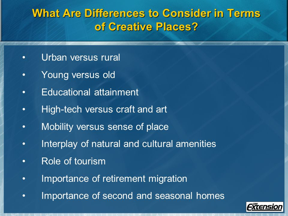 What Are Differences to Consider in Terms of Creative Places.
