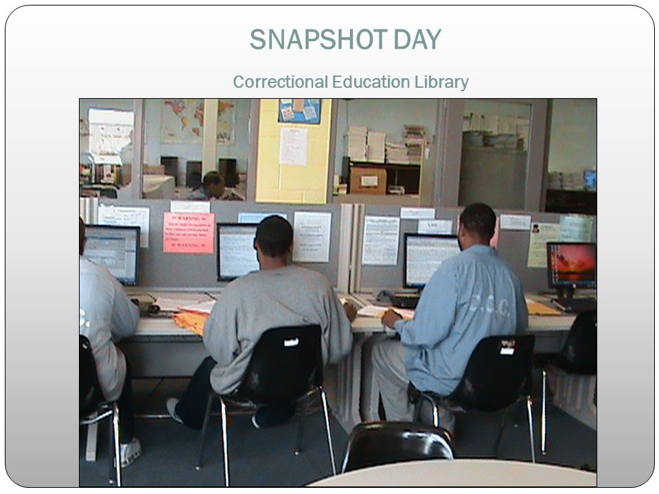 SNAPSHOT DAY Correctional Education Library