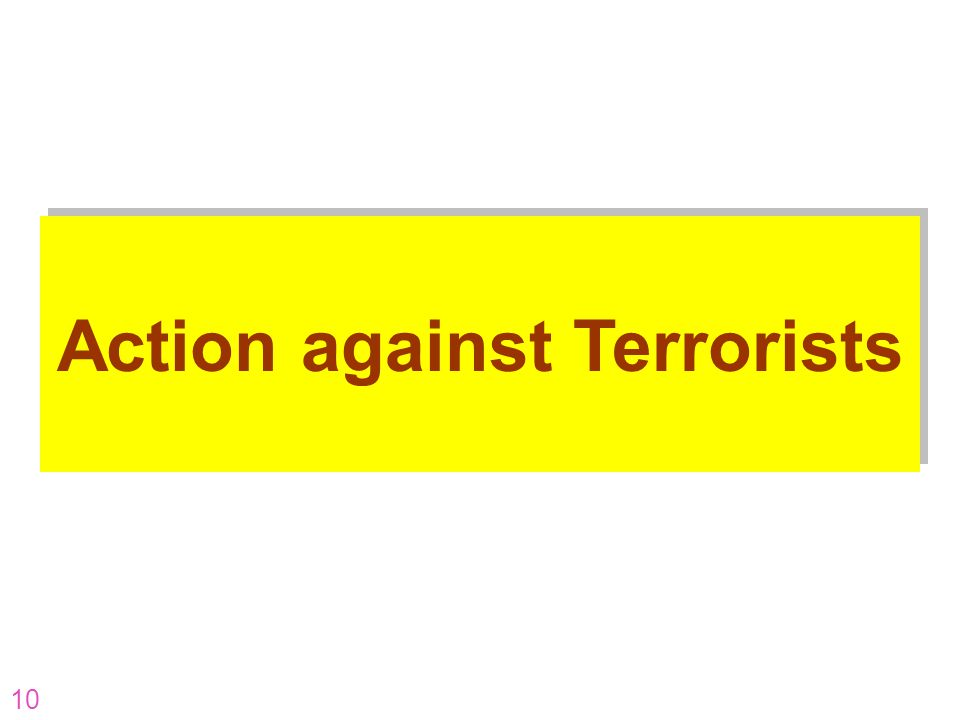 10 Action against Terrorists