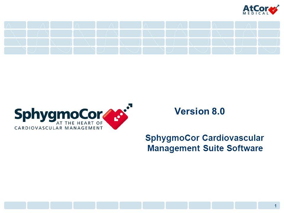 1 Version 8.0 SphygmoCor Cardiovascular Management Suite Software