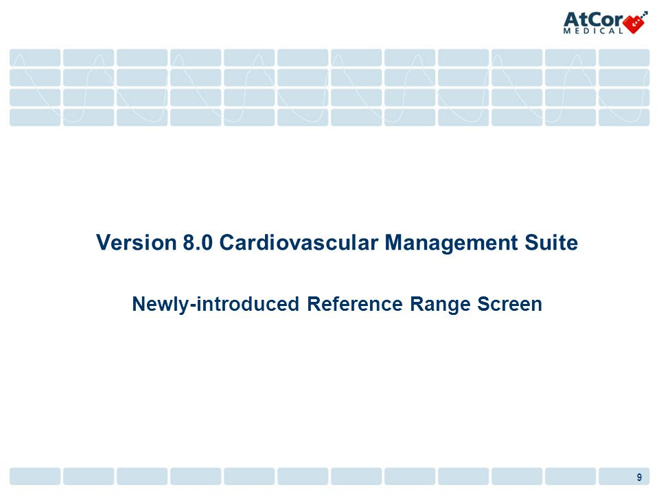 9 Version 8.0 Cardiovascular Management Suite Newly-introduced Reference Range Screen